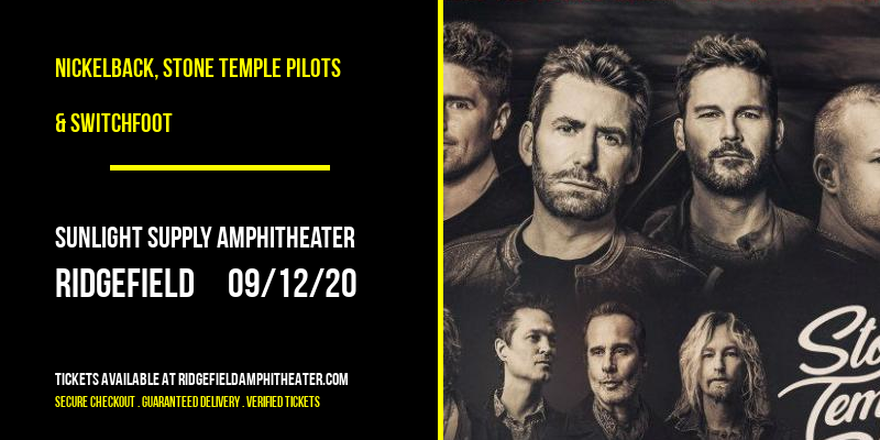 Nickelback, Stone Temple Pilots & Switchfoot [CANCELLED] at Sunlight Supply Amphitheater